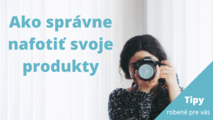 Ako správne nafotiť svoje handmade produkty robene.sk