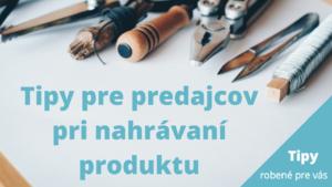 Tipy pre predajcov robene.sk
