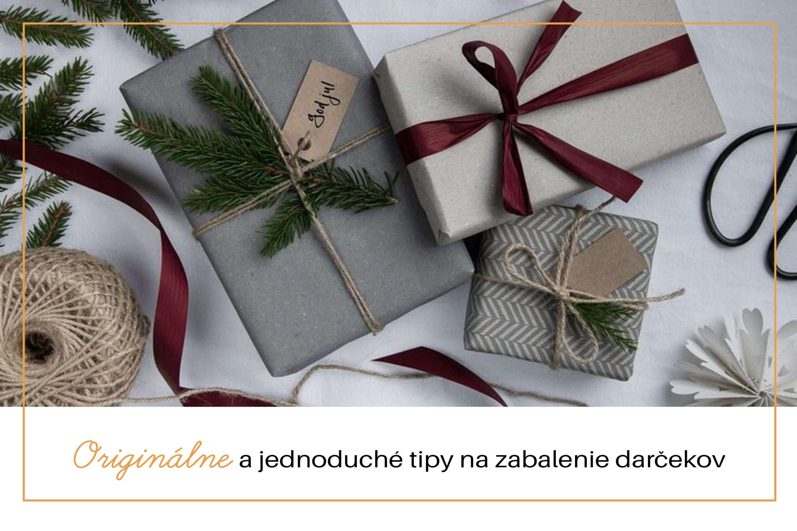 Originálne a jednoduché tipy na zabalenie darčekov