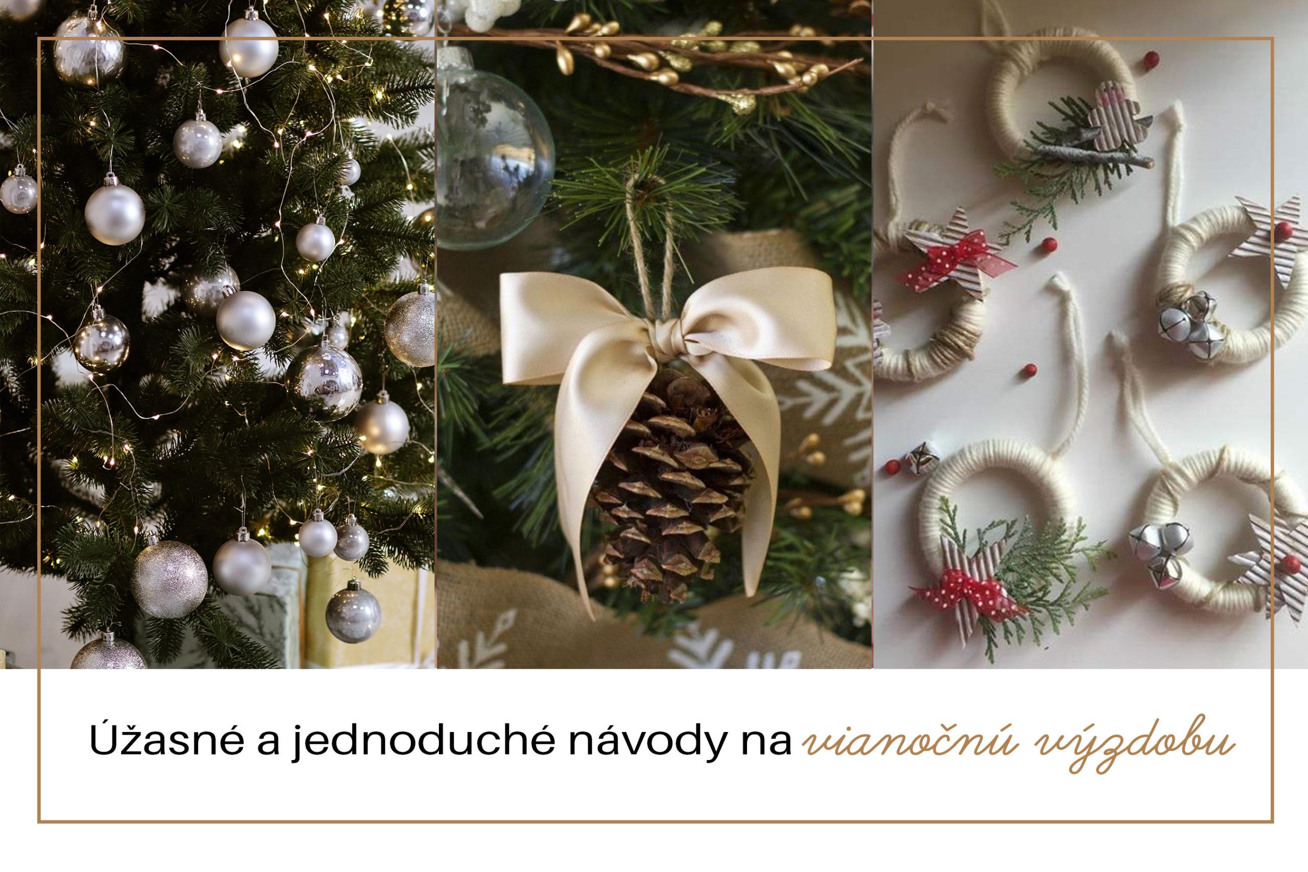 Úžasné a jednoduché návody na vianočnú výzdobu
